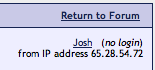 Jim Bratz / Josh Hewitt IP Address 65.28.54.72