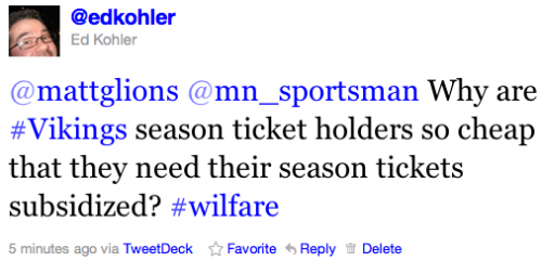 @mattglions @mn_sportsman Why are #Vikings season ticket holders so cheap that they need their season tickets subsidized? #wilfare