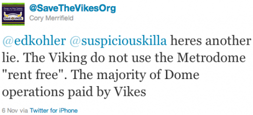 """@edkohler @suspiciouskilla heres another lie. The Viking do not use the Metrodome """"rent free"""". The majority of Dome operations paid by Vikes"""