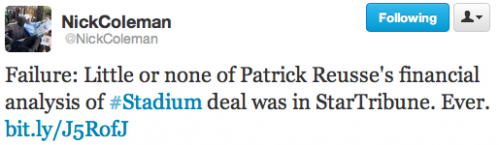 Failure: Little or none of Patrick Reusse's financial analysis of #Stadium deal was in StarTribune. Ever.