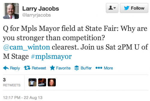 Q for Mpls Mayor field at State Fair: Why are you stronger than competition? @cam_winton clearest. Join us Sat 2PM U of M Stage #mplsmayor