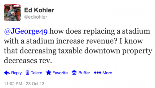 @JGeorge49 how does replacing a stadium with a stadium increase revenue? I know that decreasing taxable downtown property decreases rev.