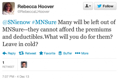 @SNienow #MNSure Many will be left out of MNSure--they cannot afford the premiums and deductibles.What will you do for them? Leave in cold?